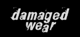 Damaged Wear